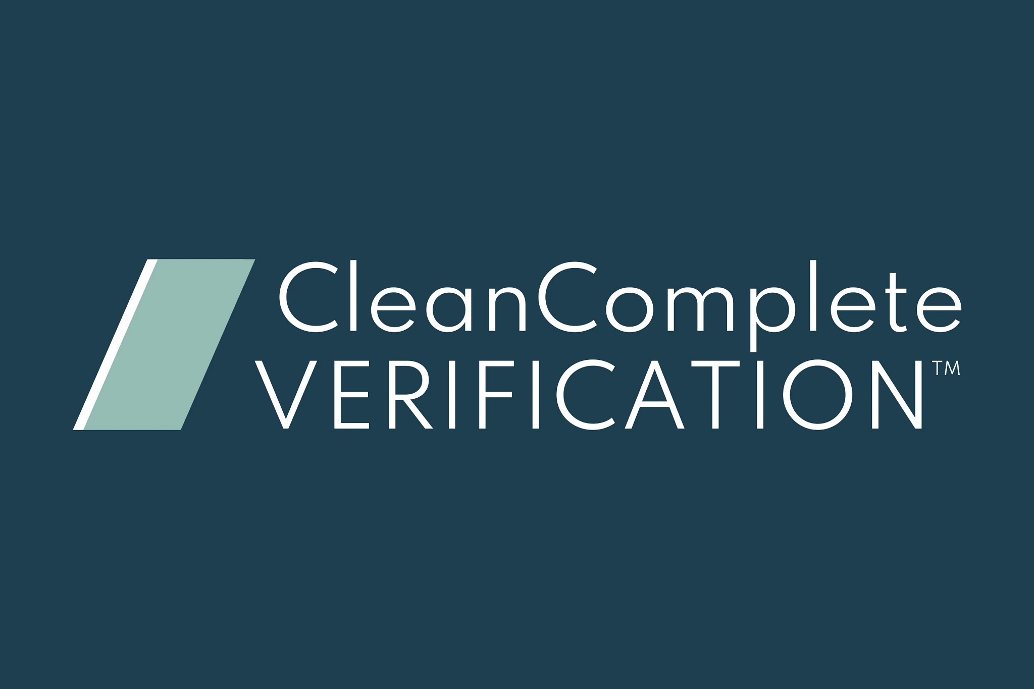 CleanComplete Verification™